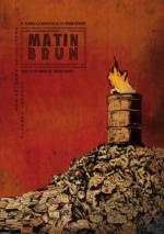 MATIN BRUN est une nouvelle de Frank Pavloff,adaptée pour la rue par Laurent Savalle